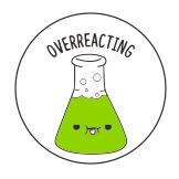Overreacting zelena